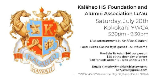 Kalāheo HS Foundation and Alumni Association Lū'au