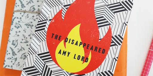 Book launch - The Disappeared, by Amy Lord with special guests