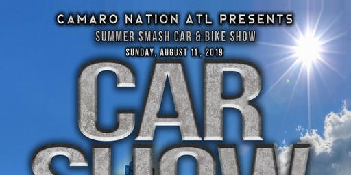 Camaro Nation ATL Summer Smash Car & Bike Show 2019