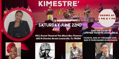 Kimestre' The Journey Tour featuring HAEtheprophet, Poetre', Waco Jones, Lady Amanda