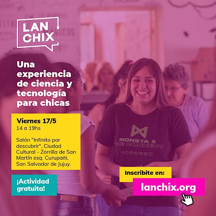 Imagen de Lan.Chix - JUJUY | Chicas + Ciencia + Tecnología