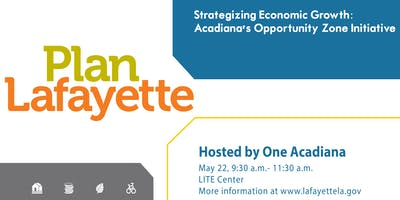 Acadiana's Opportunity Zone Initiative
