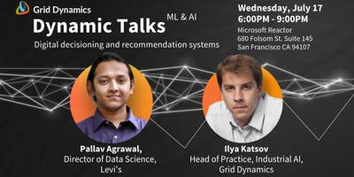 "Dynamic Talks: San Francisco ""Digital decisioning and recommendation systems"""