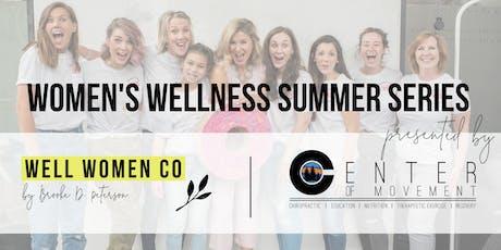 Women's Wellness Summer Series tickets
