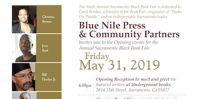 The 6th Annual Opening Events for the Sacramento Black Book Fair