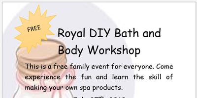 Royal DIY Bath and Body Workshop
