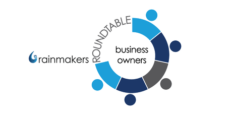 Rainmakers Business Owner Roundtable Networking  tickets