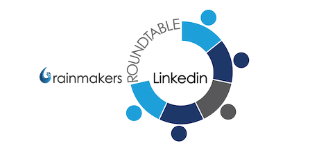 Rainmakers Linkedin Prospecting Roundtable Downtown tickets