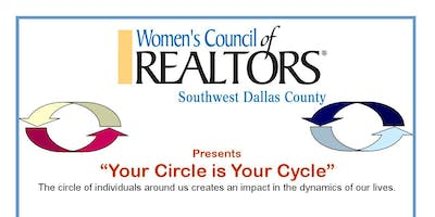 Women's Council of REALTORS Southwest Dallas County Presents Your Circle is Your Cycle