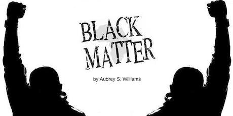 Black Matter - The Show tickets