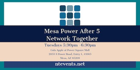 Mesa power After 5 Business Connections tickets