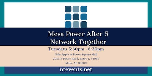 Mesa power After 5 Business Connections