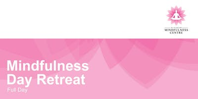 Mindfulness Day Retreat Saturday 13th July 2019