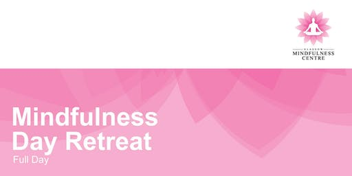 Mindfulness Day Retreat Saturday 27th July 2019