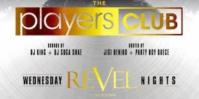 The Players Club every Wednesday at Revel Nightclub