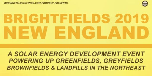 Brownfield Listings Presents: Brightfields 2019 - New England