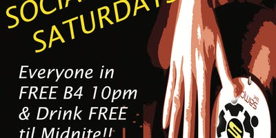 SOCIAL SATURDAYS: Presented by The Social & Intergity Ent.