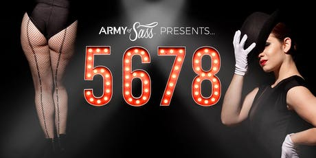 Army of Sass - Toronto Presents: 5678 tickets