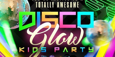 Disco Glow Kids Party  tickets