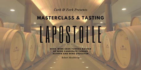 DC -- Lapostolle Masterclass and Tasting tickets