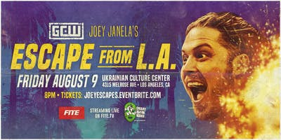 GCW presents Joey Janela's Escape from LA