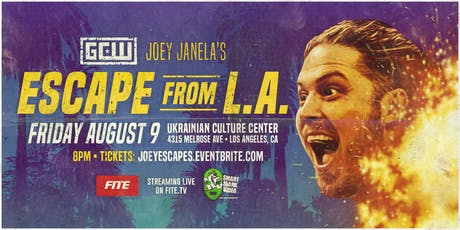 GCW presents Joey Janela's Escape from LA tickets