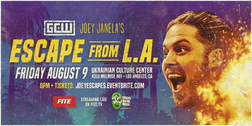 GCW presents Joey Janela's Escape from LA