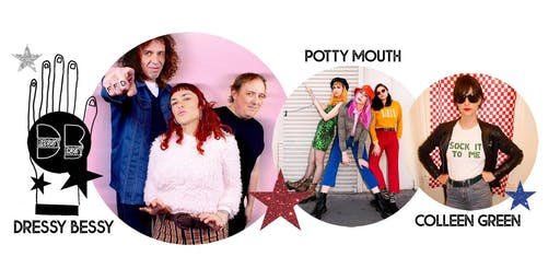 Dressy Bessy with Potty Mouth & Colleen Green
