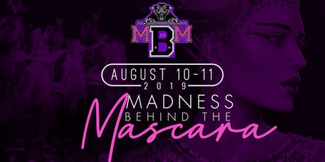 Madness Behind the Mascara 2019 tickets