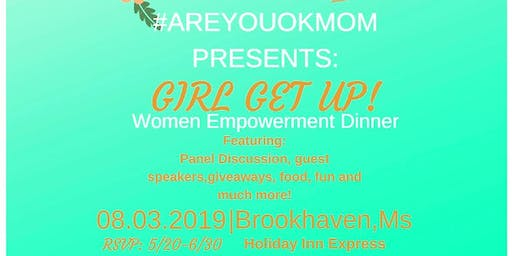 GIRL GET UP! Women Empowerment Dinner