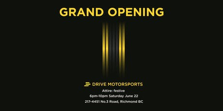 Drive Motorsports Grand Opening tickets