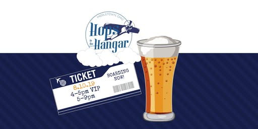 HOPS IN THE HANGAR: a craft beer event that really takes flight