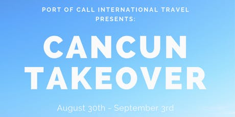 Cancun Takeover tickets