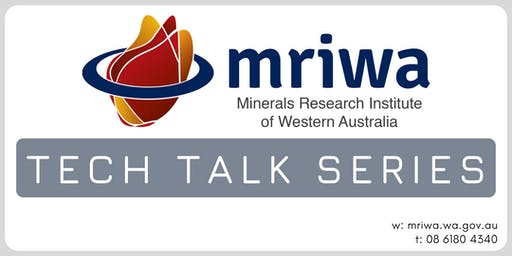 MRIWA Tech Talk - Leaching Environmental Assessment Framework (LEAF) Tool Kit