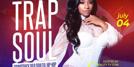 "TRAP SOUL ""THE SOUNDTRACK OF R&B & HIP HOP"" tickets"