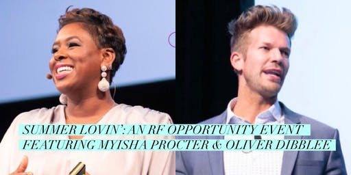 Summer Lovin': An RF Opportunity Event featuring Myisha Procter & Oliver Dibblee in York, Pennsylvania