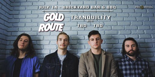 Gold Route, Tranquility, etc. at Brickyard Bar & BBQ