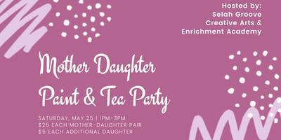 Mother-Daughter Paint & Tea Event