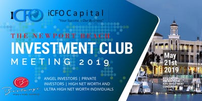 Event Announcement iCFO May 21st - The Newport Beach Investment Club Meeting, Newport Beach, CA