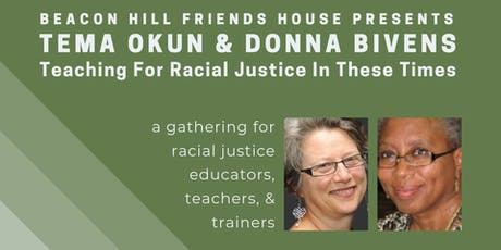 Tema Okun & Donna Bivens: Teaching For Racial Justice In These Times tickets
