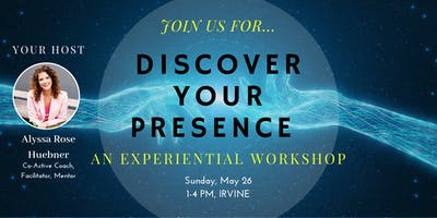 Discover Your Presence