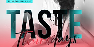 """Taste"" Thursdays @ Level2 Downtown Delray 