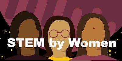 STEM By Women - Percorsi di donne nelle professioni STEM: motivazioni, opportunità, sfide, risultati