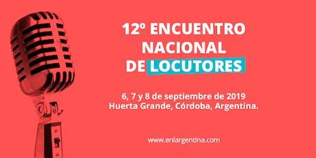 12º EDICIÓN ENCUENTRO NACIONAL DE LOCUTORES entradas