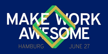 Make Work Awesome Event Hamburg Tickets