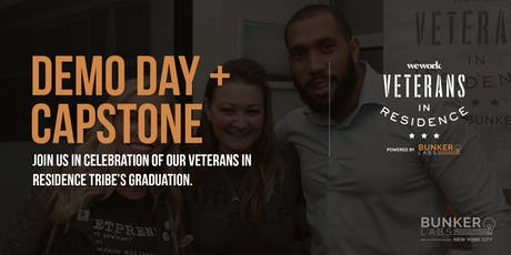 NYC Demo Day &  Capstone! WeWork Veterans In Resident Powered by Bunker Labs  tickets