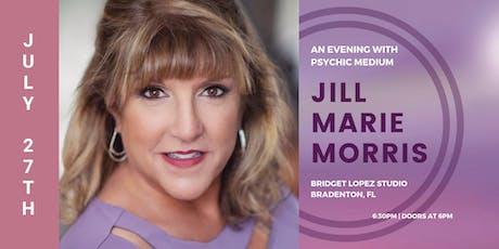 An Evening with Psychic Medium Jill Marie Morris BRADENTON, FL tickets