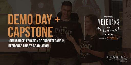 Boston Demo Day & Capstone! WeWork Veterans In Residence powered by Bunker Labs