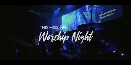 This Mission Worship Night (Portland, OR) tickets