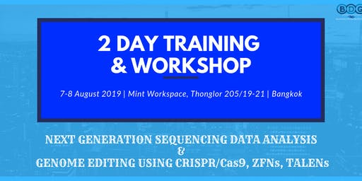 BANGKOK, THAILAND | 3-day training course Next Generation Sequencing Data Analysis & Genome Editing